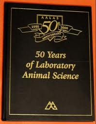 50 Years of Laboratory Animal Science